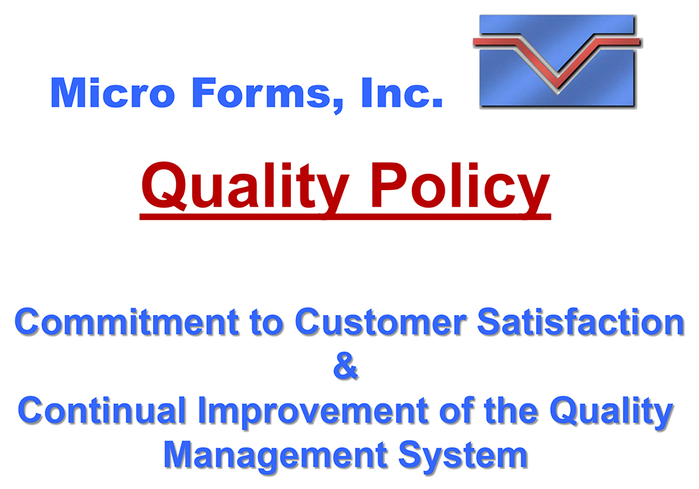 Quality Policy - Micro Forms, Inc.
